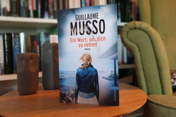 Ein Wort, um dich zu retten – Guillaume Musso – Rezension