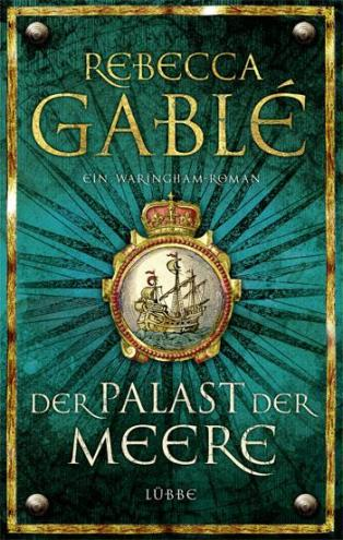 """""""Der Palast der Meere"""" von Rebecca Gablé"""