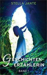 """""""Die Geschichtenerzählerin"""" von Stella Jante"""