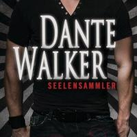 [Rezension] Dante Walker - Seelensammler
