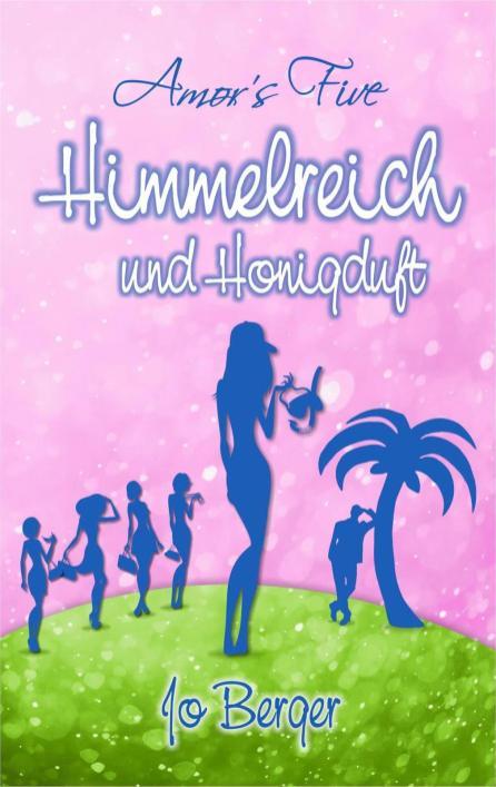 """""""Himmelreich und Honigdurft"""" von Jo Berger"""