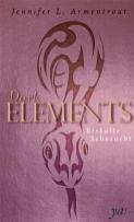 """""""Dark Elements 2 - Eiskalte Sehnsucht"""" von Jennifer L. Armentrout"""