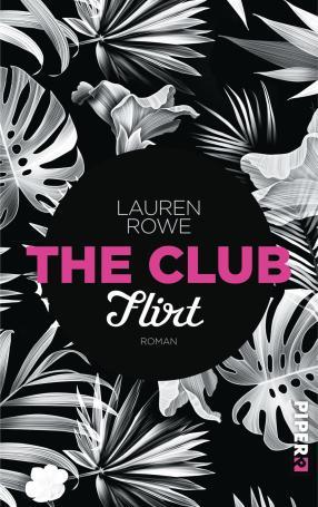 """""""The Club - Flirt"""" von Lauren Rowe"""