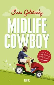 """Midlife Cowboy"""