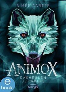 animox-das-heulen-der-wo%cc%88lfe-aimee-carter