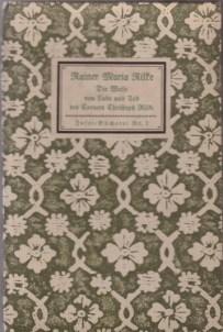 Rainer Maria Rilke - Die Weise von Liebe und Tod des Corners Christoph Rilke IB NR. 1
