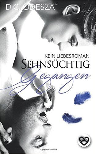 Sehnsüchtig - Gegangen: (Kein) Liebesroman (Part 6) Book Cover