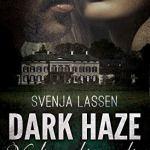 Cover Dark Haze Verloren bis zu dir von Svenja Lassen ein Debüt einer Indieautorin