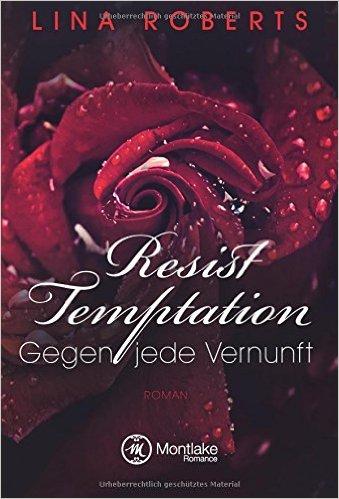 Resist Temptations - Gegen jede Vernunft Book Cover