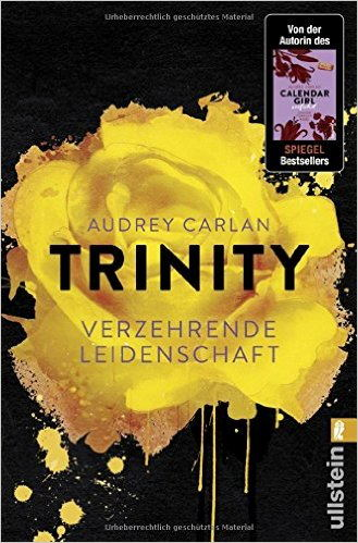 Trinity - Verzehrende Leidenschaft ((Die Trinity-Serie 1) Book Cover