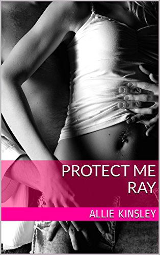 Protect Me - Ray Book Cover
