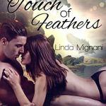 Touch of Feathers von Linda Mignani erschienen im Plaisir d´Amour Verlag