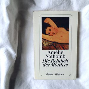 Die Reinheit des Mörders Rezension Amélie Nothomb