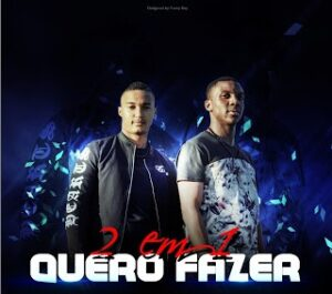 2 Em 1 - Quero Fazer (Guetto Zouk) 2016