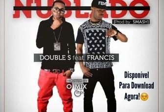 Double S Feat. Francis - Já Está Nublado (Rap) 2016