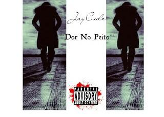 JayCudz - Dor No Peito (Guetto Zouk) 2016