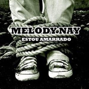 Melody Nay - Estou Amarrado (Guetto Zouk) 2016