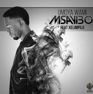 Msayibo feat. Xelimpilo - Umoya Wami (Original) 2016
