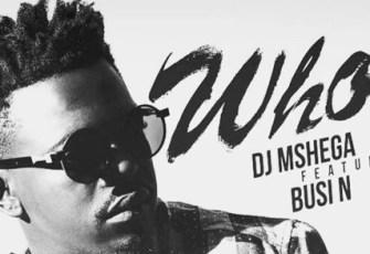 DJ Mshega & Busi N - Who? (Afro House) 2016