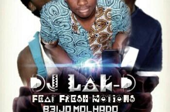 Dj Lak-D Feat. Fresh Motions - Beijo Molhado (Kizomba) 2016