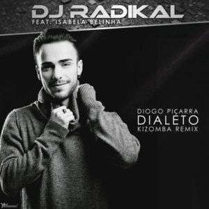 Dj Radikal Feat. Isabela Belinha - Dialeto (Kizomba Remix) 2016