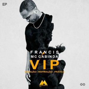 Francis - VIP (EP) [2016]