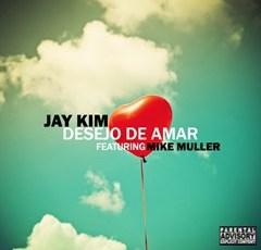 Jay Kim Feat. Mike Muller - Desejo De Amar (Kizomba) 2016