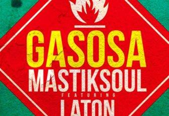 Mastiksoul Feat Laton Cordeiro - Gasosa (Afro House) 2016