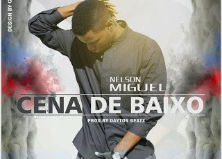 Nelson Miguel - Cenas de Baixo (Tarraxinha) 2016