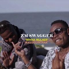 ZM Swagger - Massinguitana (Kizomba) 2016