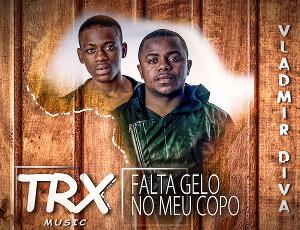 Afrikan Beatz ft Vladmir Diva & Trx Music - Falta Gelo no Meu Copo (2016)