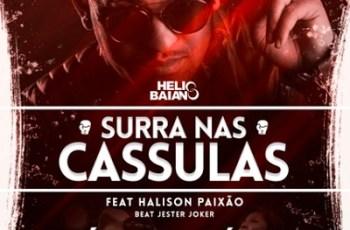 Dj Helio Baiano Ft. Halison Paixão - Surra Nas Cassulas (2016)