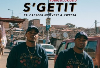 Major League – S'getit ft. Cassper Nyovest & Kwesta