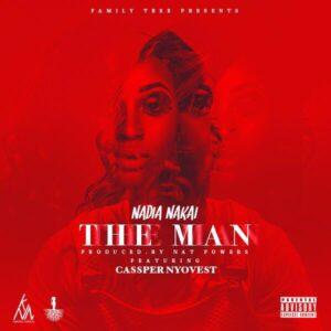 Nadia Nakai – The Man ft. Cassper Nyovest (2016)