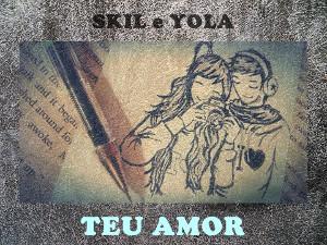 Skill & Yola - Teu Amor (R&B/Soul) 2016