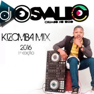 Dj Osvaldo Kizomba MIX 2016
