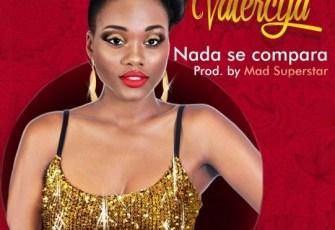 Valercya - Nada se Compara (Kizomba) 2016