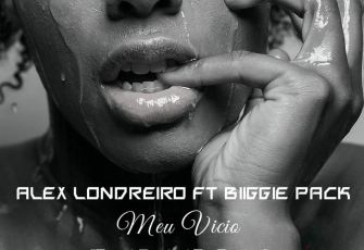 Alex Londreiro feat. Biiggie Pack - Meu Vício (Kizomba) 2016