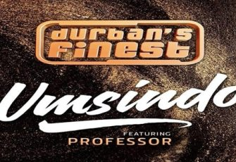Durban's Finest feat. Professor - Umsindo (Afro House) 2016