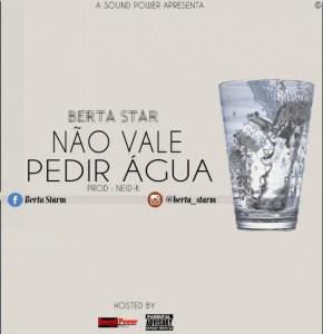 Não Vale Pedir Água - Berta Star (Guetto Zouk) 2016