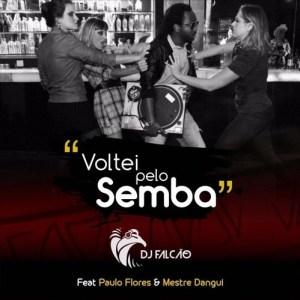Dj Falcão - Voltei Pelo Semba (Feat. Paulo Flores & Mestre Dangui) 2016