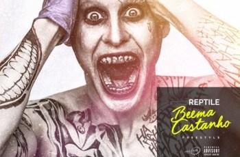 Reptile - Beema Castanho (Hip Hop) 2016