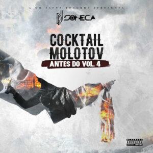 "Dj Soneca - Cocktail Molotov ""Antes do Vol.4"" (Mixtape) 2016"