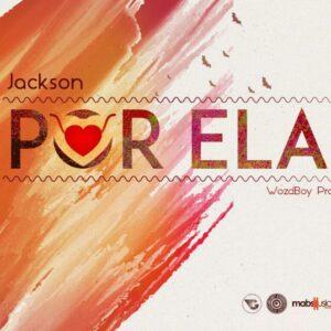 Dre Jackson - Por Ela (R&B) 2016