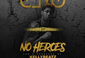 Clyo & KellyBeatZ - No Heroes (EP) 2016