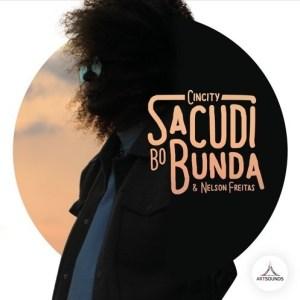 Cincity & Nelson Freitas - Sacudi Bo Bunda (Afro Mix) 2016