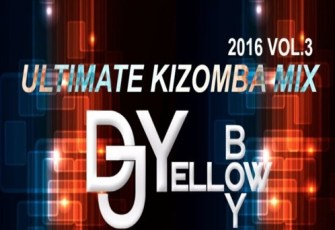 DJ Yellow - Ultimate Kizomba Mix Vol.3 (2016)