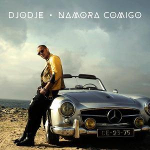 Djodje - Namora Comigo (Kizomba) 2016