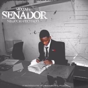 Pakas Senador - Mixtape Senador (Negócio Fechado) 2016