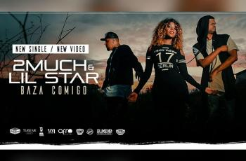 2Much & Lil Star - Baza Comigo (Kizomba) 2016